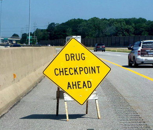 The sign says it's a drug checkpoint but it's not. (Courtesy of Bill Peters)