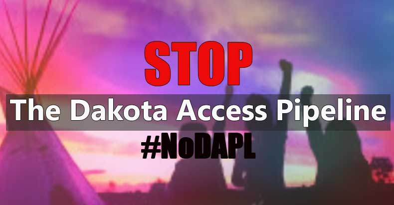 STOP the Dakota Access Pipeline #NoDAPL